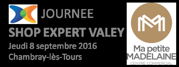 Journée Shop Expert Vallée 2016