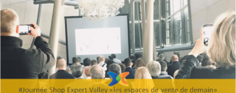 Journée Shop Expert Valley l'expérience client en point de vente