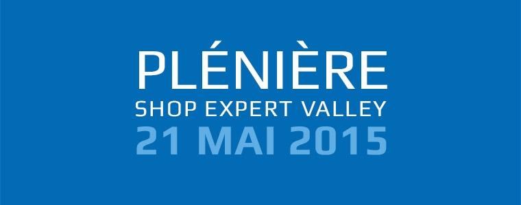 Plénière Shop Expert Valley 21 mai 2015