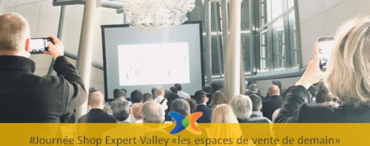 Journée Shop Expert Valley l'expérience client en point de vente