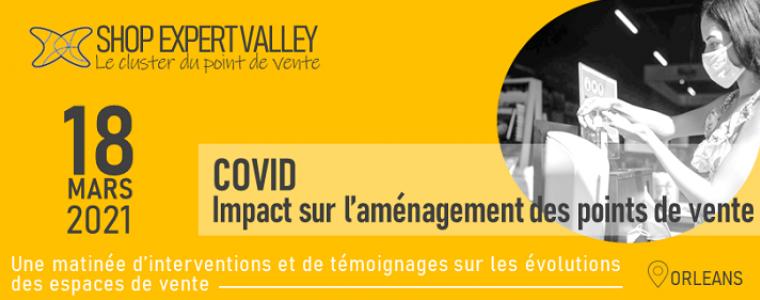 Matinée Shop Expert Valley Covid et impact sur l'aménagement des points de vente